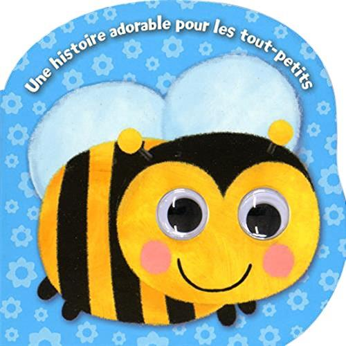 Une histoire adorable pour les tout-petits: Petite abeille.