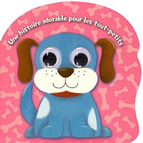 Une histoire adorable pour les tout-petits: Petit chien.