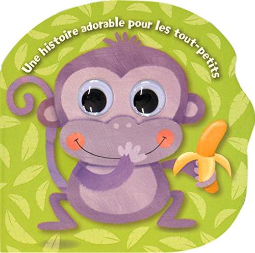 Une histoire adorable pour les tout-petits: Petit singe.