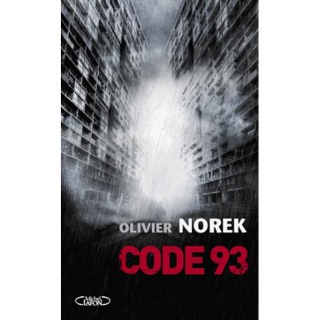 Code 93 d\'Olivier Norek