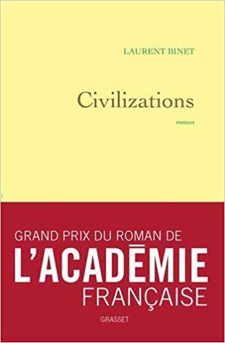 Civilizations de Laurent Binet