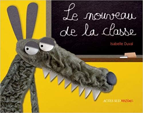 Le nouveau de la classe de Isabelle Duval