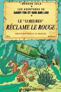 Réclame le rouge Les aventures de SAint-Tin et son ami Lou Tome 10