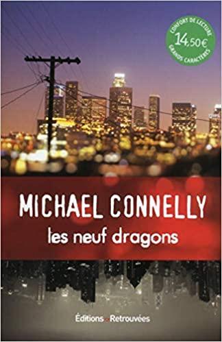 Les neuf dragons de Michael Connelly