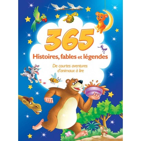 365 Histoires, fables et légendes
