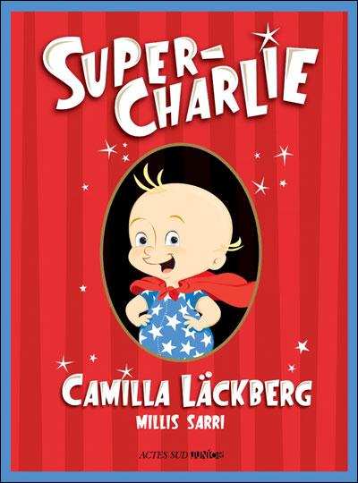 Super-charlie de Camilla Läckberg
