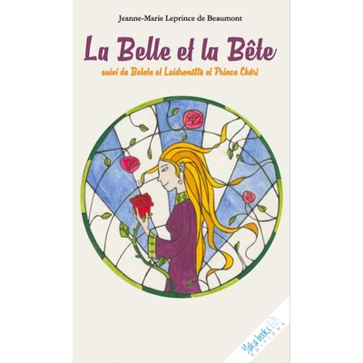 La Belle et la Bête de Jeanne Marie Leprince de Beaumont