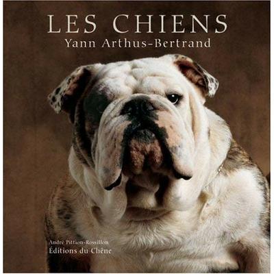 Les Chiens de Yann Arthus-Bertrand