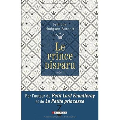 Le Prince disparu  de Frances Hodgson Burnett