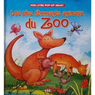 Mon livre pop-up géant Les plus étonnants animaux du zoo