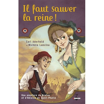 Il faut sauver la reine! (tome 1) de Carl Aderhold Michèle Lancina