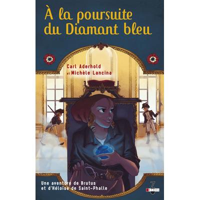 À la poursuite du Diamant bleu (tome 2) de Carl Aderhold Michèle Lancina