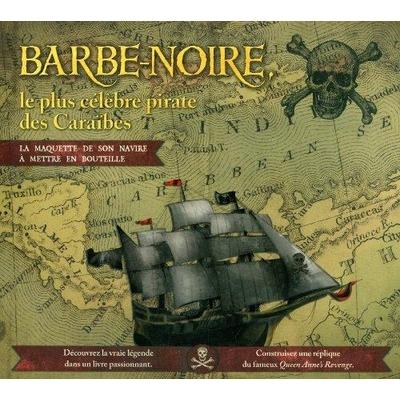 Barbe-Noire: le plus célèbre pirate des Caraïbes