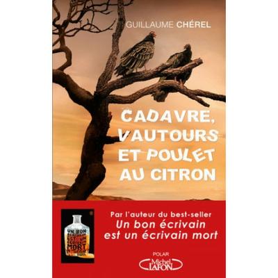 Cadavre, vautours et poulet au citron