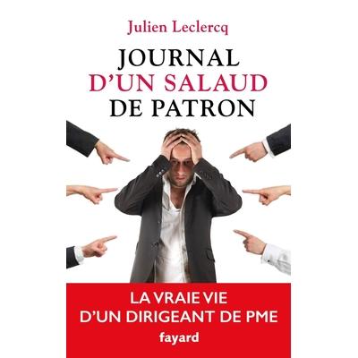 Journal d'un Salaud de Patron de Julien Leclercq