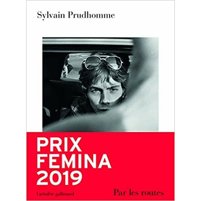 Par les routes de Sylvain Prudhomme