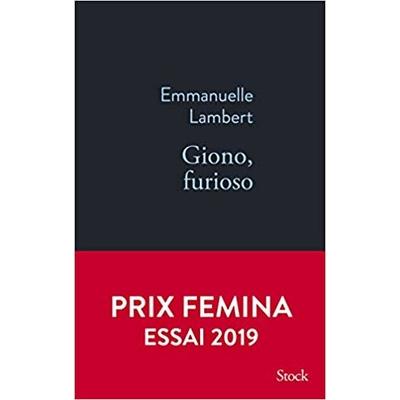 Giono, furioso d'Emmanuelle Lambert