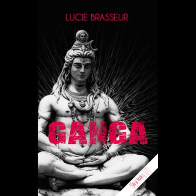 Ganga de Lucie Brasseur