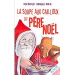 La soupe aux cailloux du père Noel couv