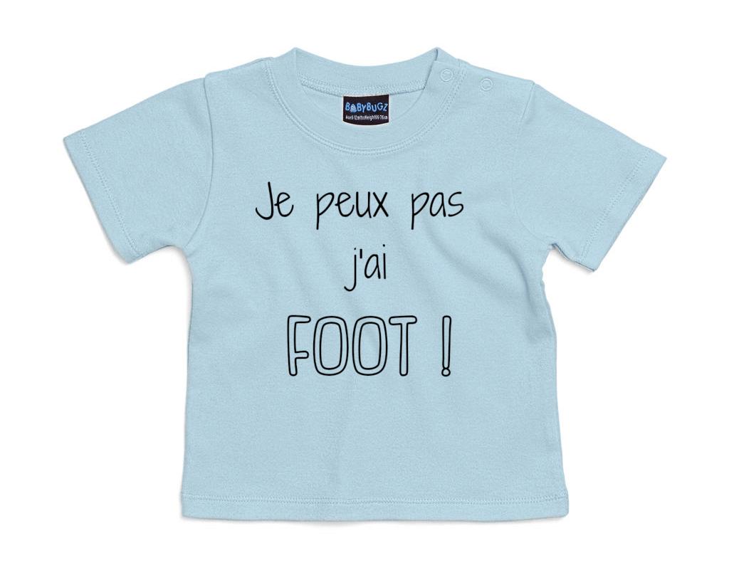 T-shirt bébé Je peux pas j\'ai FOOT !