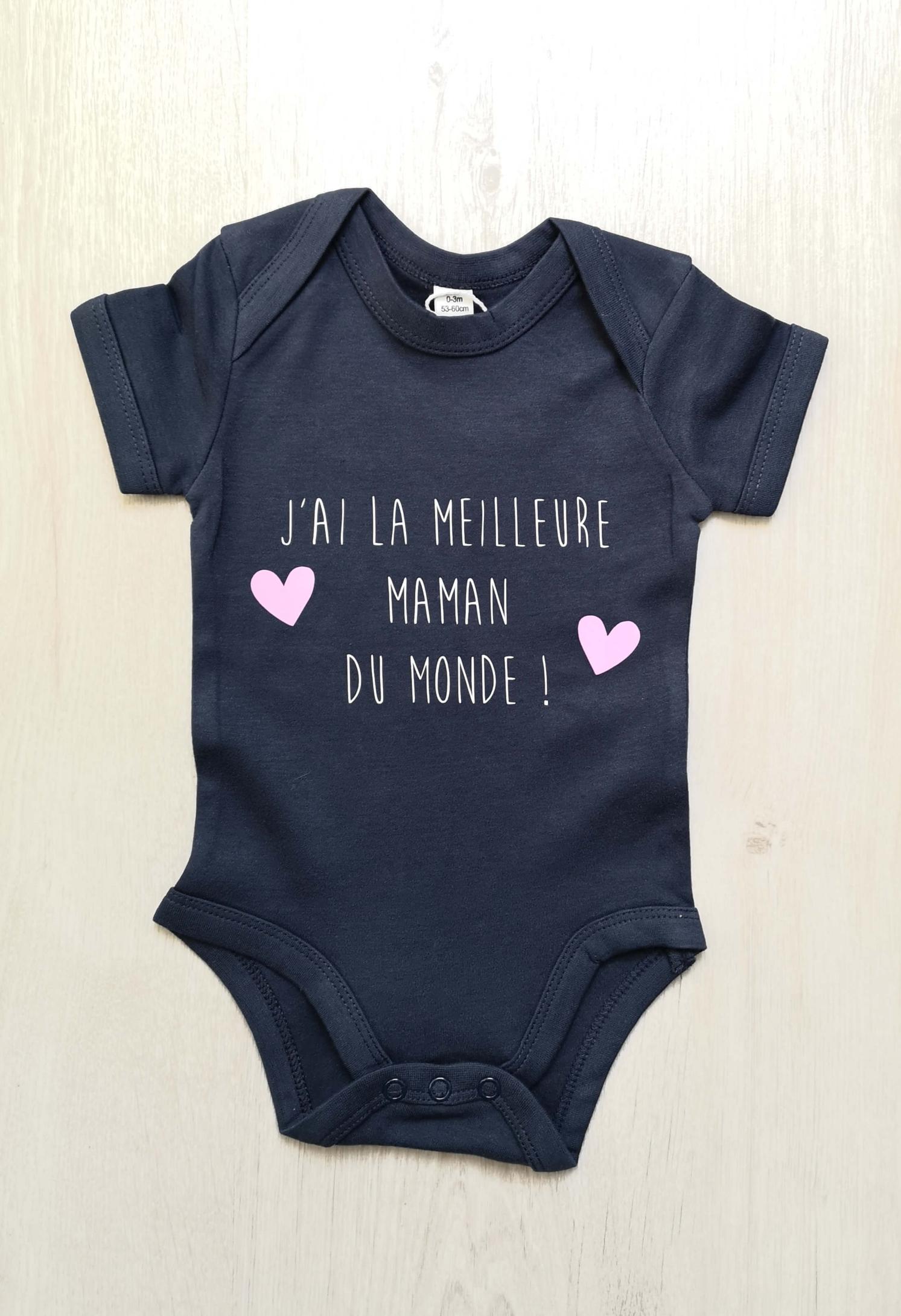 Body bébé personnalisé J'ai la meilleure maman du monde