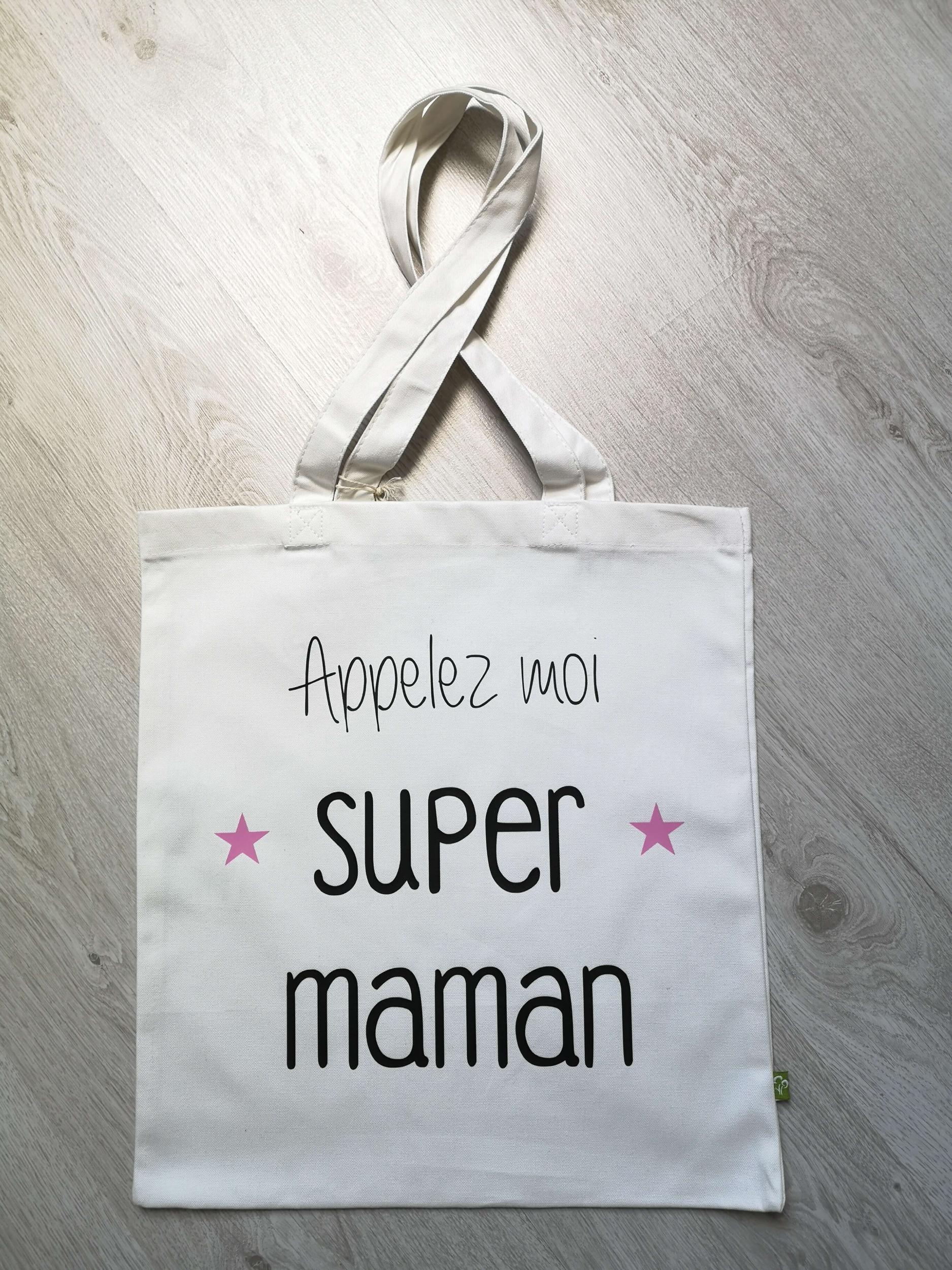 Tote bag Appelez moi Super Maman