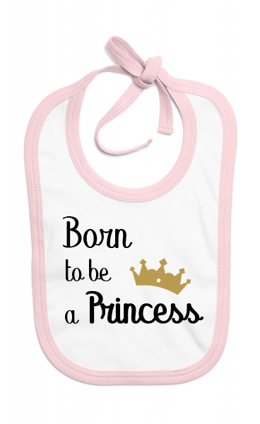 Bavoir Born to be a Princess