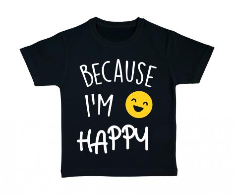 T-shirt enfant Because I\'m Happy