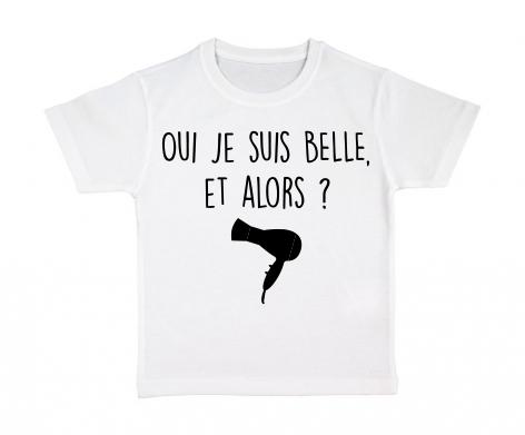 T-shirt enfant Oui je suis belle, et alors ?