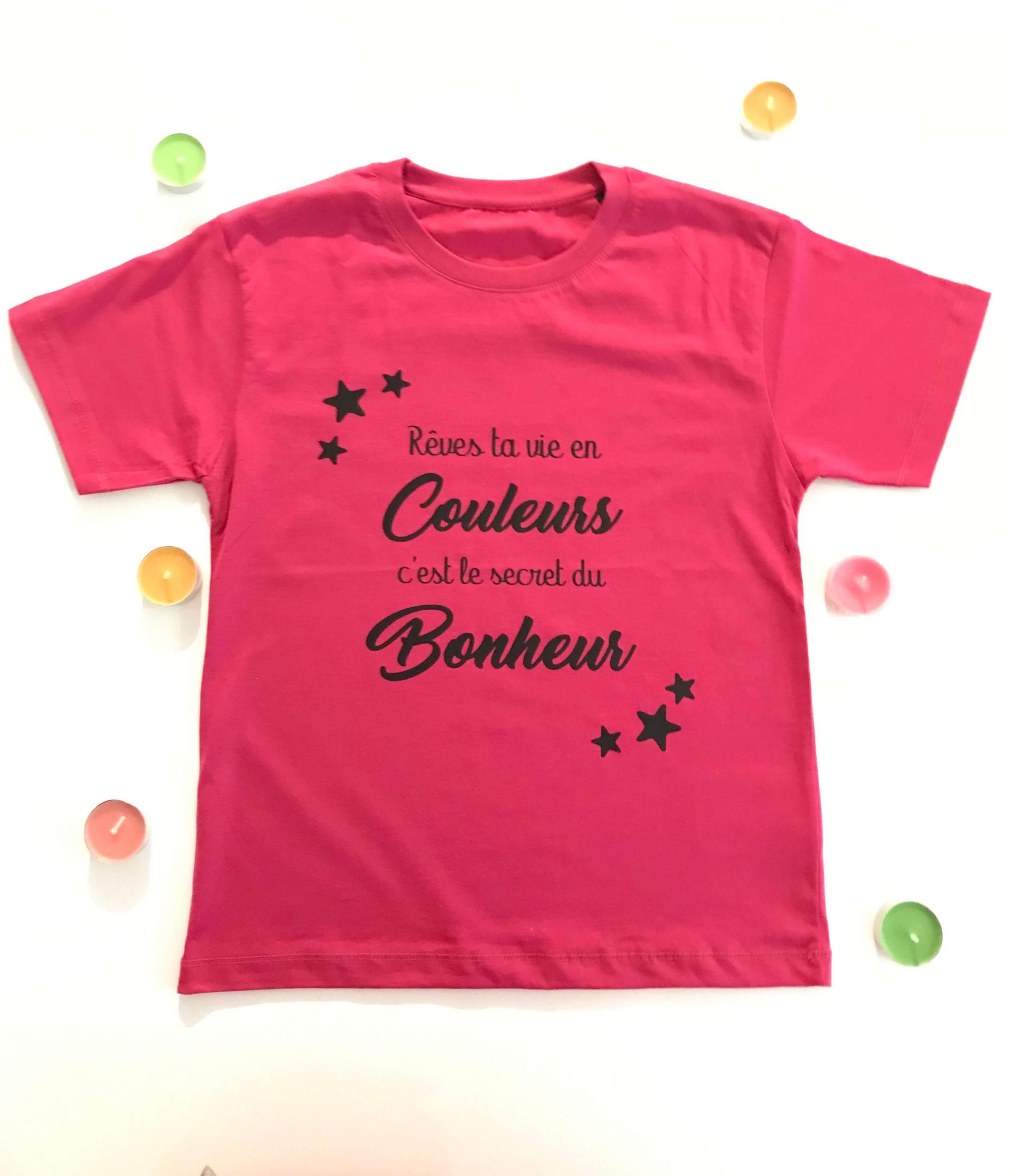 T-shirt enfant Rêves ta vie en couleurs c\'est le secret du bonheur