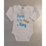 Body bébé Born to be a king personnalisé