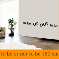 Sticker phrase 180 cm être ou ne pas être To be or not to be