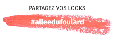 Partagez vos looks : #alleedufoulard
