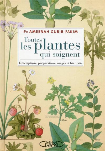 Toutes les plantes qui soignent le monde des livres for Toutes les plantes