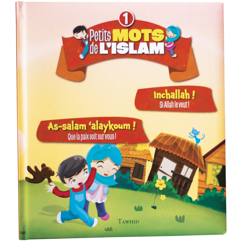 petits-mots-de-l-islam-1-as-salam-alaykoum-inchallah tawhid