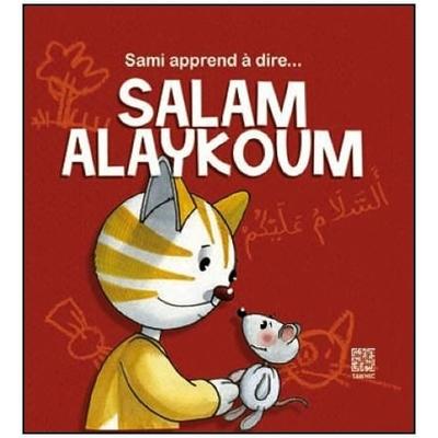 Sami apprend à dire... Salam Alaykoum