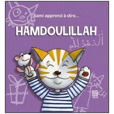 Sami apprend à dire... Hamdoulillah