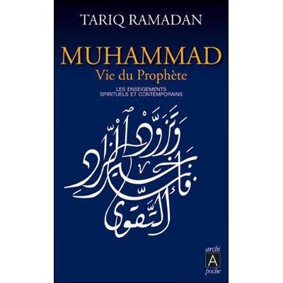 Muhammad, Vie du Prophète (poche)