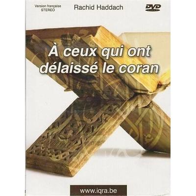 """DVD Conférence """"A ceux qui ont délaissé le Coran"""""""