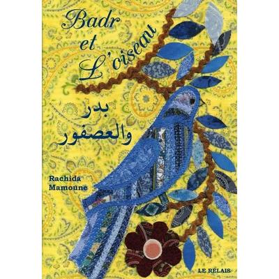 Badr et L'oiseau - Bilingue