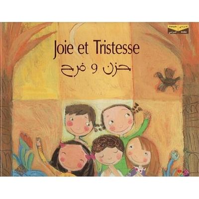 Joie et Tristesse - Bilingue