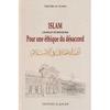 Islam conflit d'opinion pour une éthique du désaccord