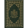 Le Noble Coran Bilingue Fr/Ar (Grand Format)