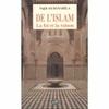 De l'Islam - La foi et la raison
