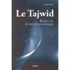 Le Tajwîd - Règles de la lecture coranique