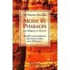 Moïse et Pharaon - Les Hébreux en Egypte