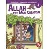 Allah est mon Créateur, Volume 1