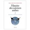 Histoire des sciences arabes 1