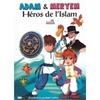 Adam & Meryem - Héros de l'Islam