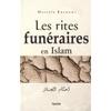Les rites funéraires en Islam